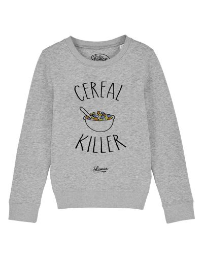 "sweat ""céreal killer"""