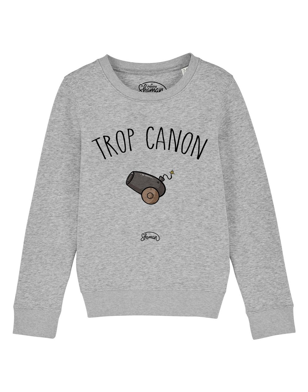 "Sweat ""Trop canon"""