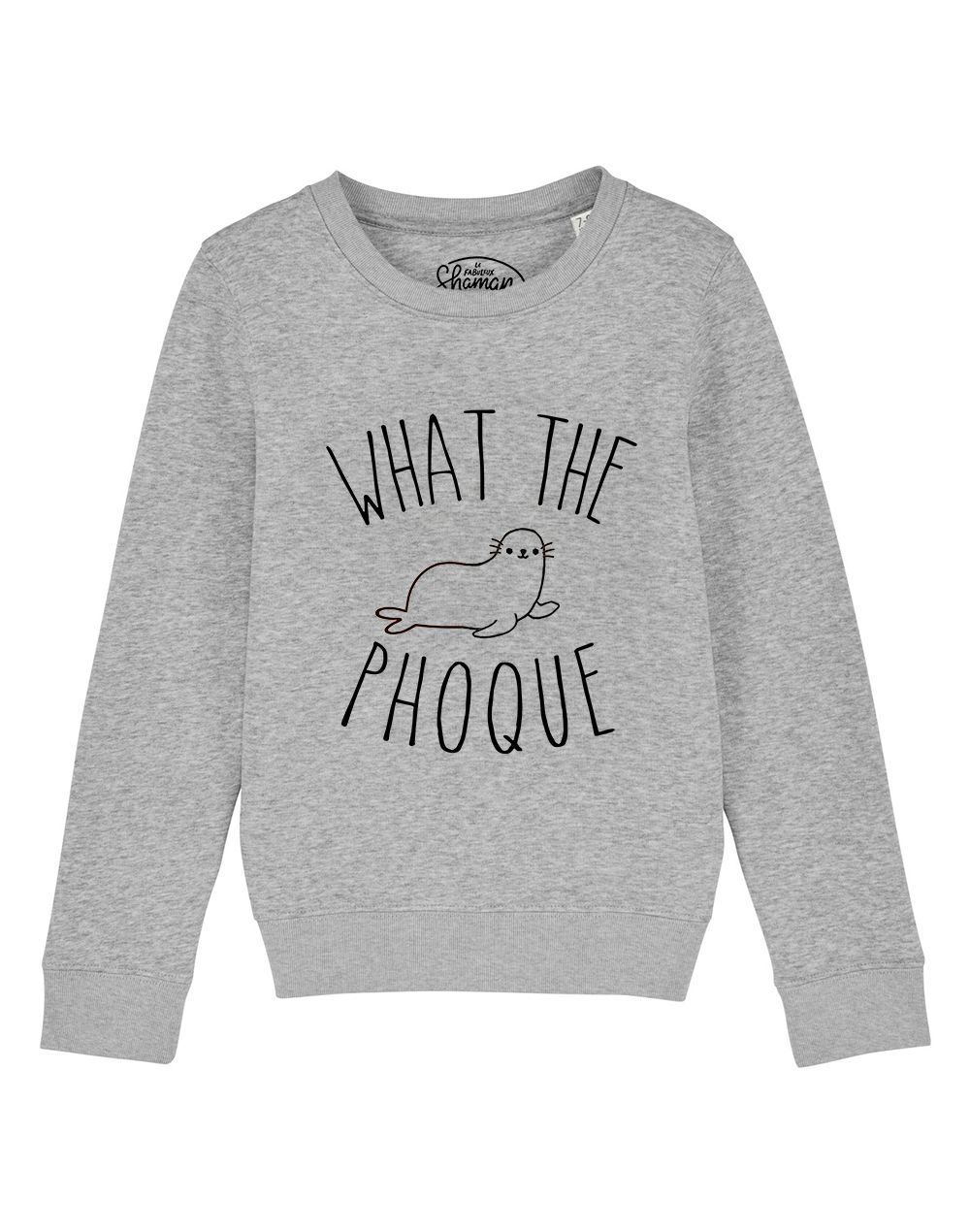 "sweat ""what the phoque"""