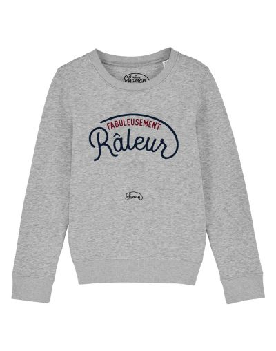 "Sweat ""Fabuleusement râleur"""