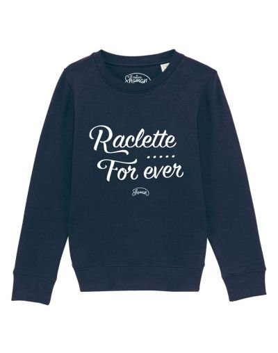 "Sweat ""Raclette for ever"""
