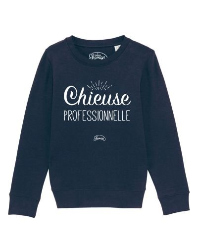 "Sweat ""Chieuse pro"""