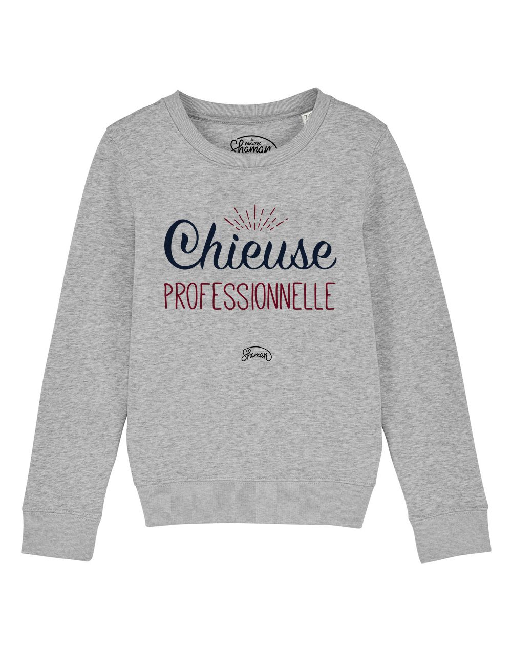 """Sweat """"Chieuse pro"""""""