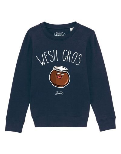 "Sweat ""Wesh gros"""