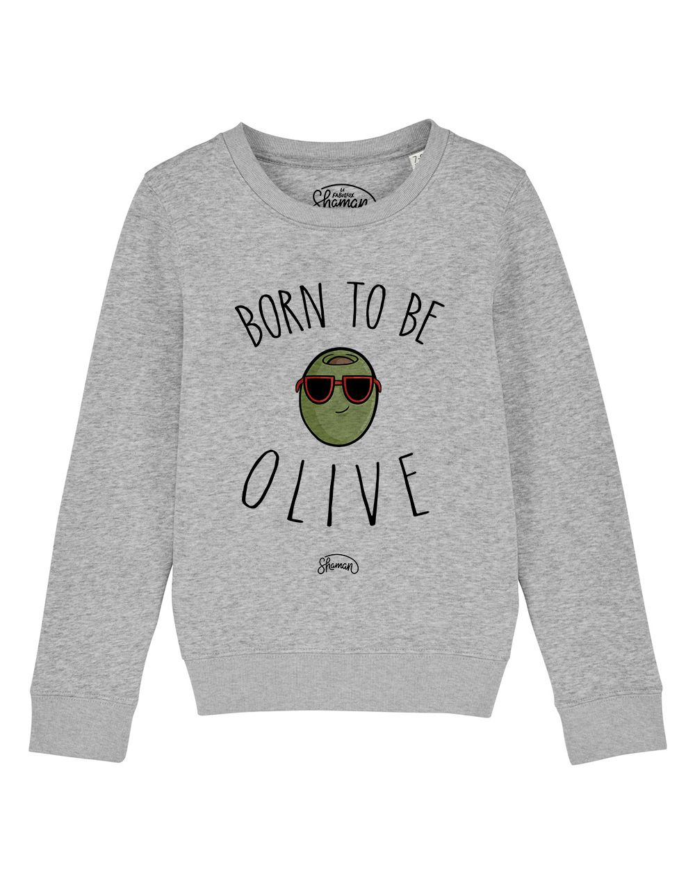 """Sweat """"Born to be olive"""""""