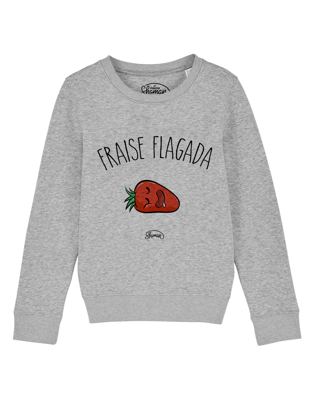 "Sweat ""Fraise flagada"""