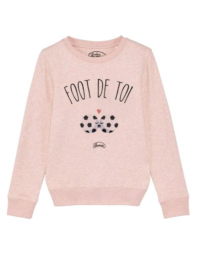 "Sweat ""Foot de toi"""