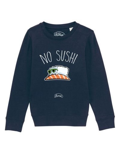 "Sweat ""No sushi"""