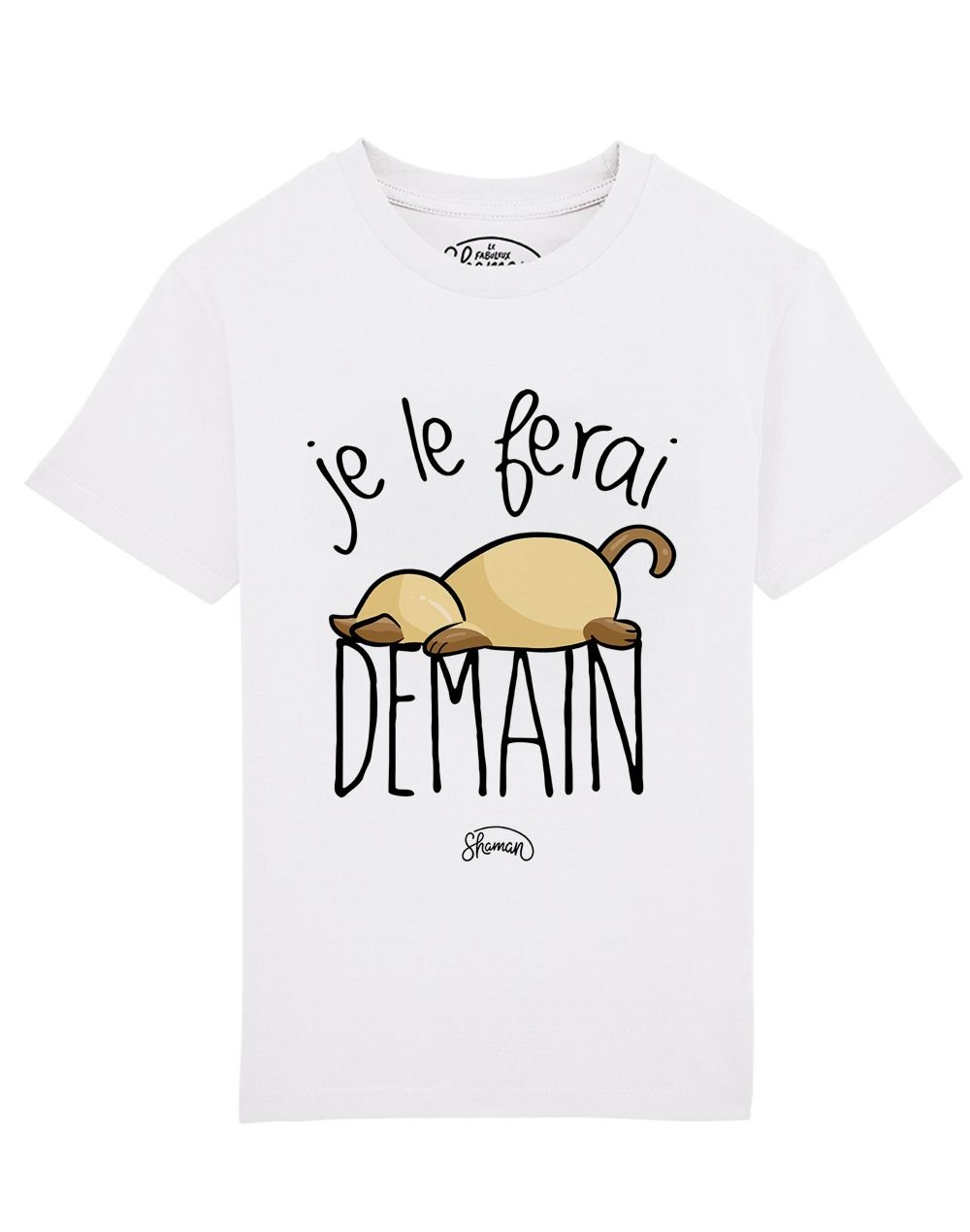 Tee Je le ferai demain chat
