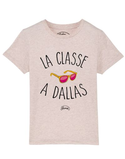 Tee shirt La classe à dallas