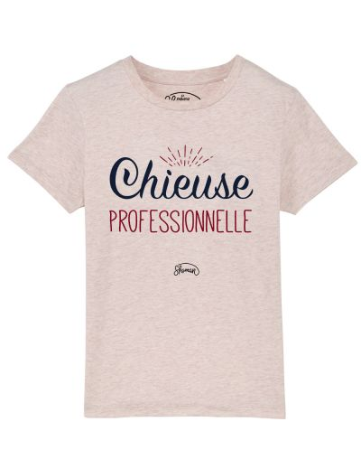 Tee shirt Chieuse pro