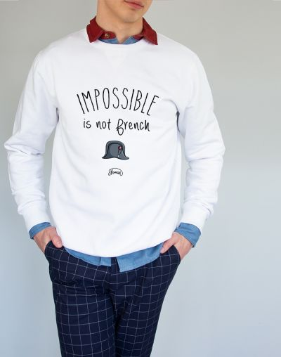 """Sweat """"Impossible is not french"""""""