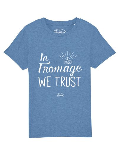 Tee-shirt Fromage trust