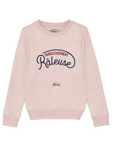 "Sweat ""Fabuleusement râleuse"""