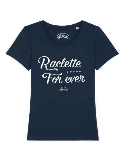 "T-shirt ""Raclette for ever"""