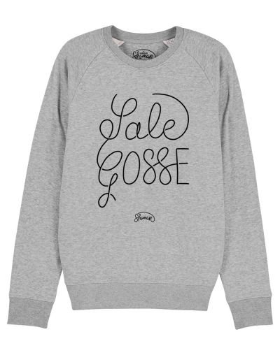 "Sweat ""Sale Gosse"""