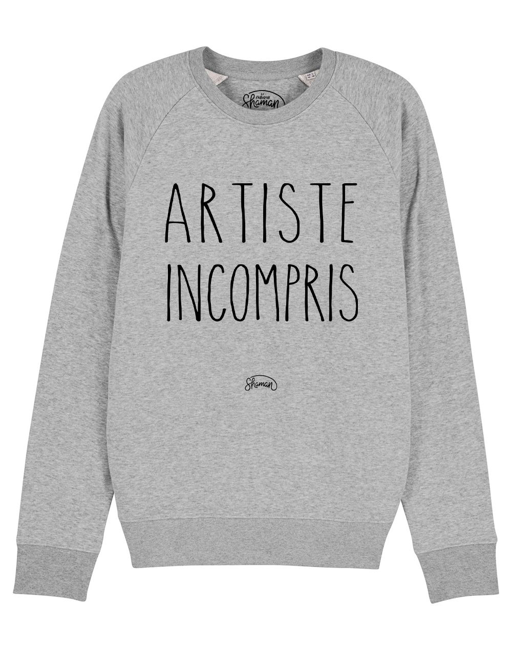 "Sweat ""Artiste incompris"""