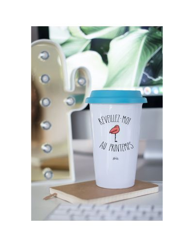 "Mug Take away ""Reveillez moi au printemps"""