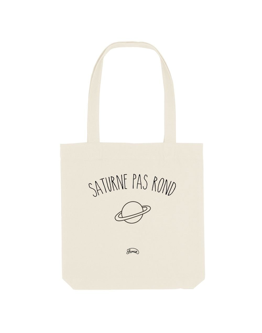 "Tote Bag ""Saturne pas rond"""