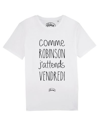"Tee-shirt ""J'attends vendredi"""