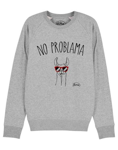 "Sweat ""No problama"""