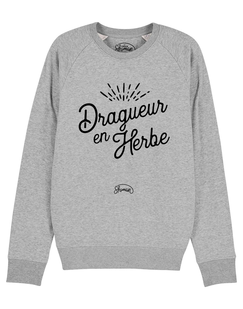 "Sweat ""Dragueur en herbe"""