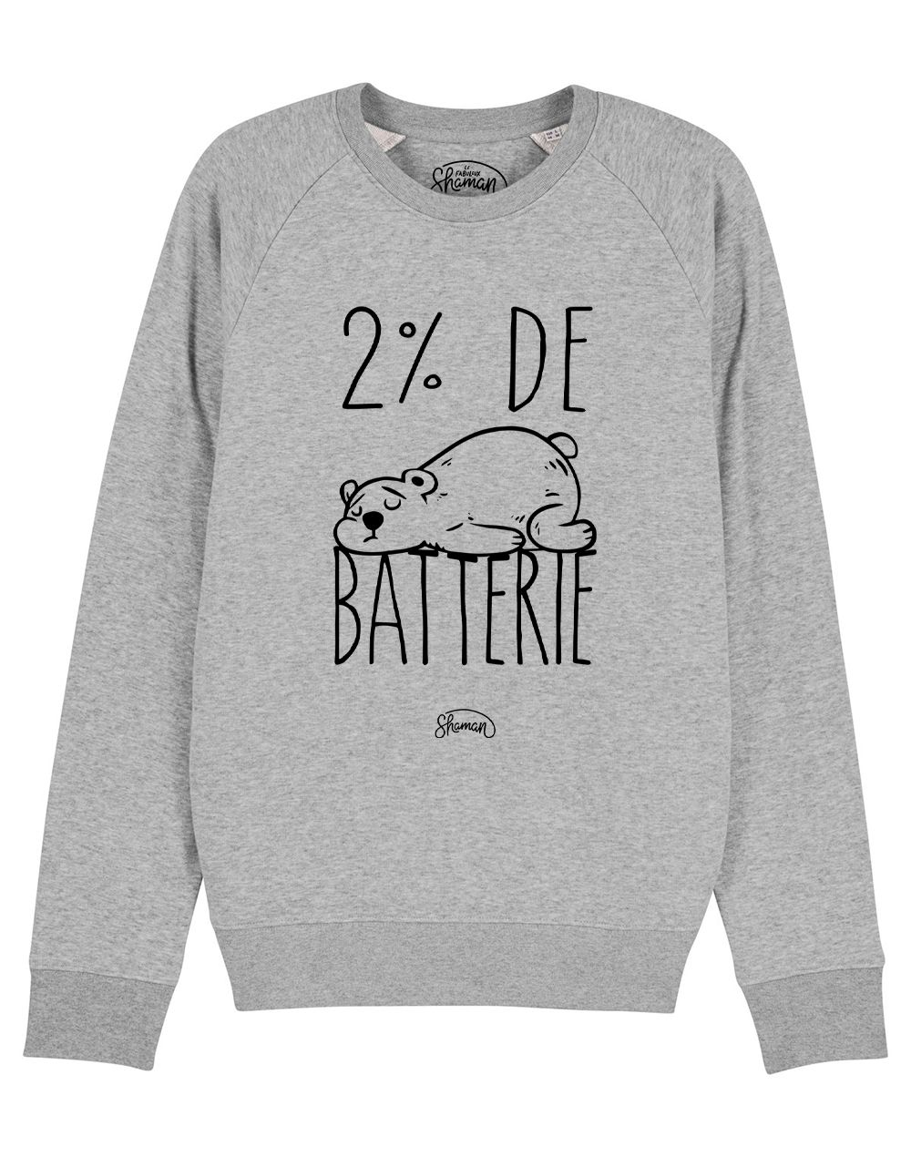 "Sweat ""Batterie 2%"""