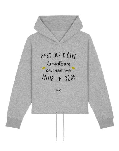 "Sweat capuche ""Maman mais je gère"""