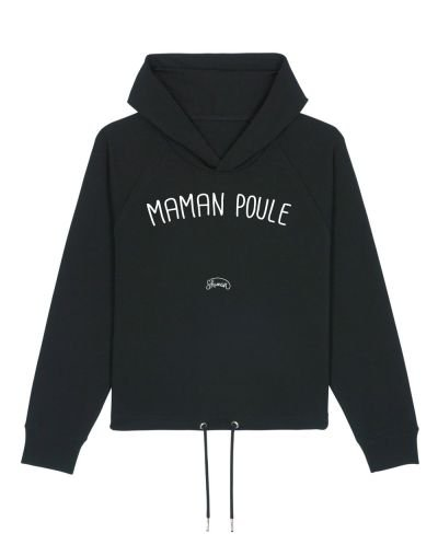 "Sweat capuche ""Maman Poule"""