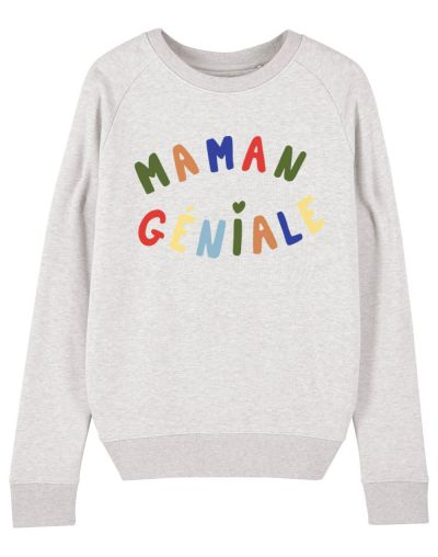 "Sweat ""Maman géniale"""
